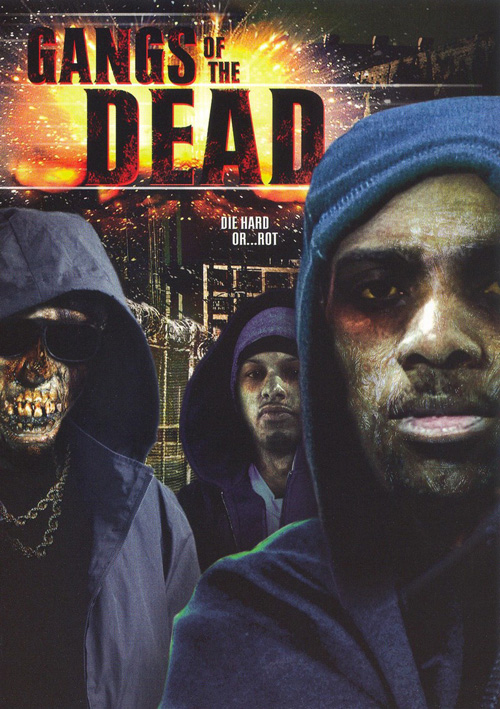 GangsoftheDead-2006-poster