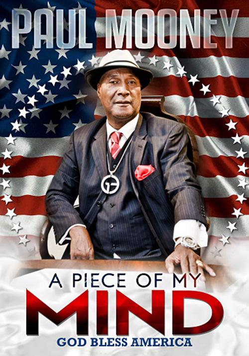 PaulMooneyAPieceofMyMindGodblessAmerica-2014-poster