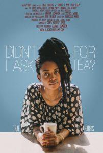 DidntIAskForTea-2015-poster