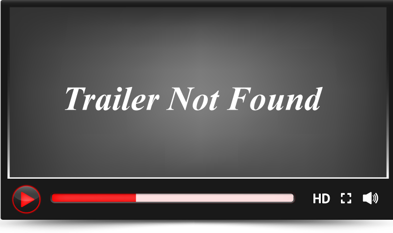 Trailer Not Found
