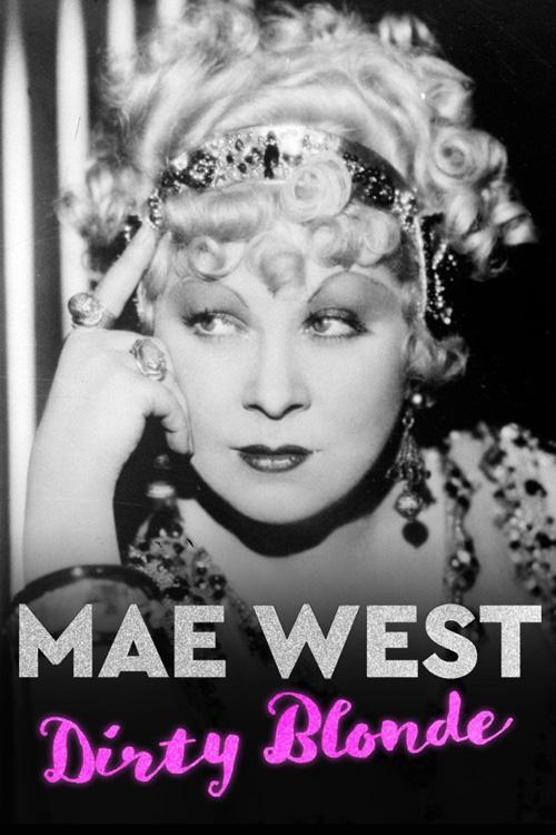 MaeWestDirtyBlonde-2020-poster