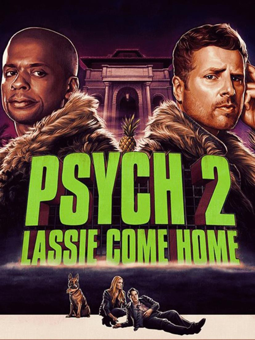 Psych2LassieComeHome-2020-poster