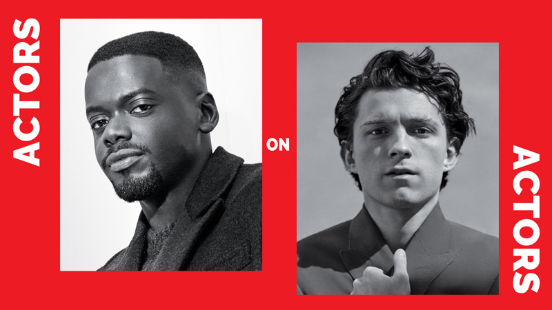 Actors on Actors: Daniel Kaluuya & Tom Holland
