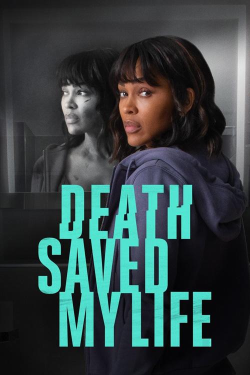 DeathSavedMyLife-2021-poster